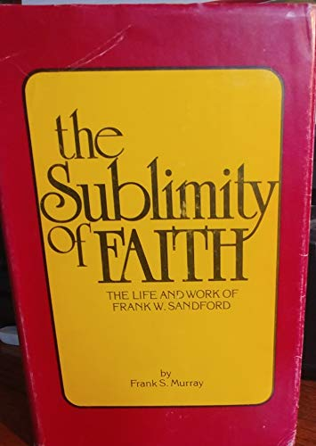 9780910840200: The Sublimity of Faith