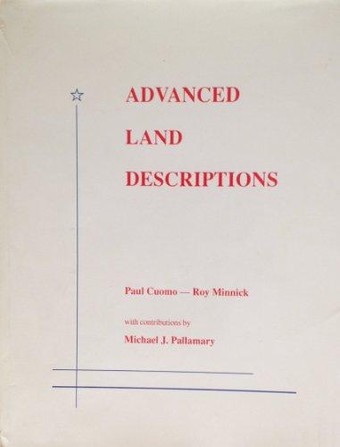9780910845533: Advanced Land Descriptions: Manual of Instruction for Preparing Land Descriptions