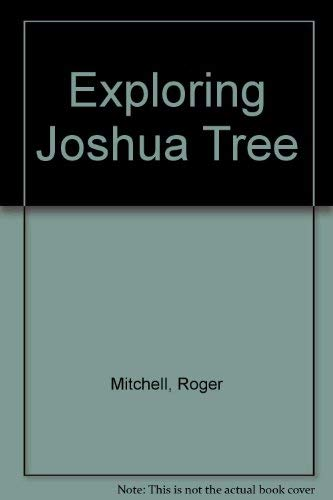 9780910856126: Exploring Joshua Tree