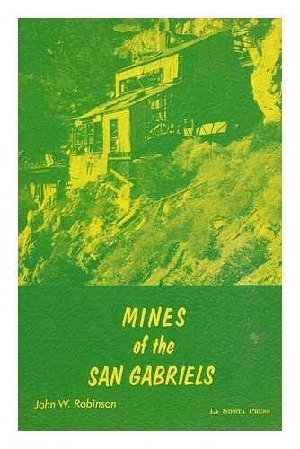 9780910856522: Mines of the San Gabriels