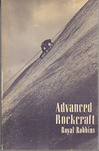 9780910856560: Advanced Rockcraft