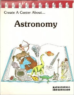 9780910857123: Astronomy (Create a Center Series)