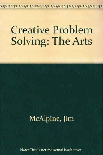 Creative Problem Solving: The Arts: Jim McAlpine