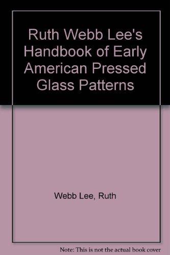 Ruth Webb Lee's Handbook of Early American: Webb Lee, Ruth