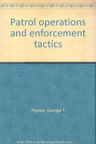 9780910874359: Patrol operations and enforcement tactics