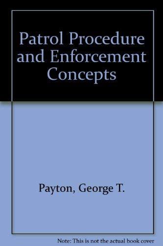 9780910874540: Patrol Procedure and Enforcement Concepts