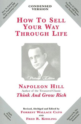 9780910882118: How to Sell Your Way Through Life: Highly Proven to Help Make Millionaires!