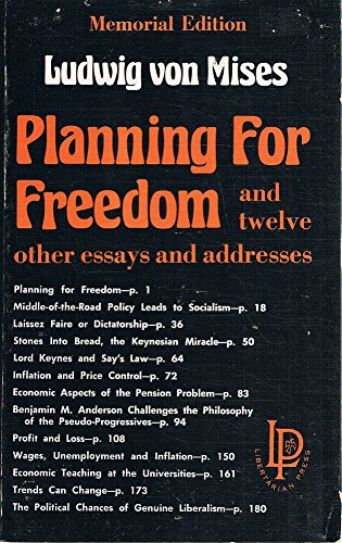 Planning for Freedom and Twelve Other Essays and Addresses