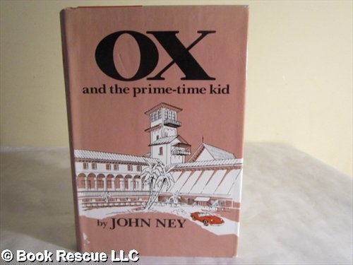 9780910923231: Ox, and the Prime-Time Kid