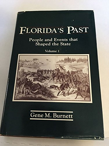 9780910923279: Florida's Past: People and Events That Shaped the State, Vol. 1