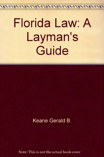 9780910923286: Florida law: A layman's guide