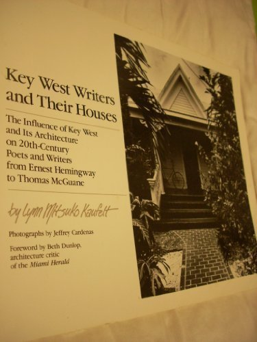 Key West Writers and Their Houses.