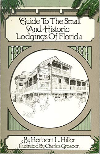 9780910923309: Guide To The Small And Historic Lodgings Of Florida