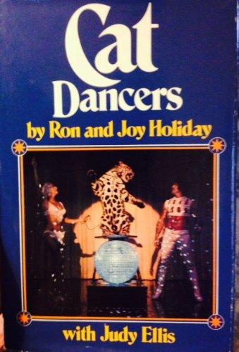 Cat Dancers: Ron Holiday, Joy