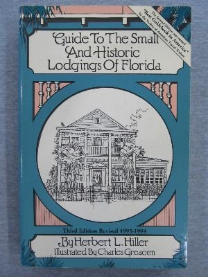 9780910923781: Guide to the Small and Historic Lodgings of Florida