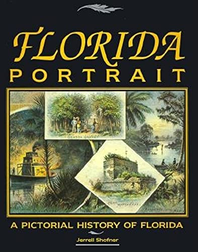 9780910923804: Florida Portrait: A Pictorial History of Florida