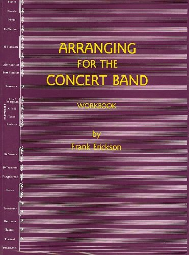 9780910927062: Arranging for Concert Band Wkbk