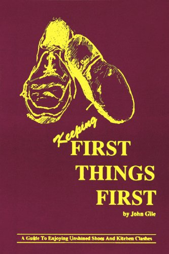 [signed] Keeping First Things First