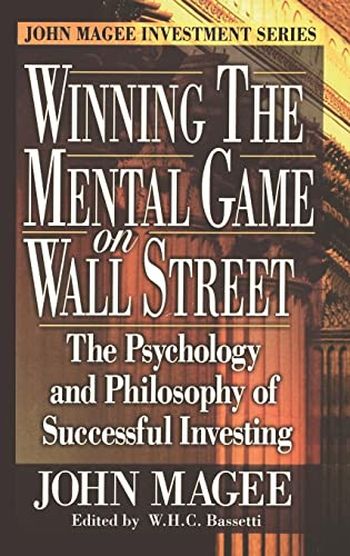 9780910944175: Winning the Mental Game on Wall Street: The Psychology and Philosophy of Successful Investing
