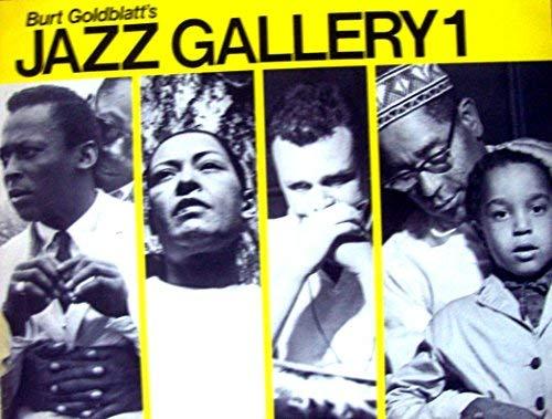 Burt Goldblatt's Jazz Gallery 1.: Goldblatt, Burt: