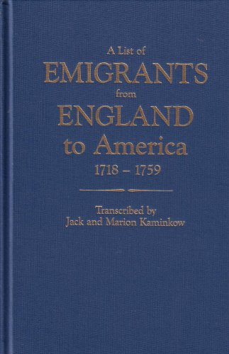 A List of Emigrants from England to: Jack Kaminkow; Marion