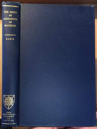 The Book of the Gests of Alexander of Macedon, Sefer Toledot Alexandros ha-Makdoni: A Mediaeval ...