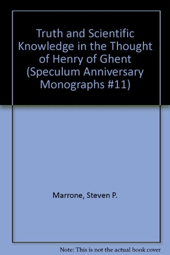 9780910956918: Truth and Scientific Knowledge in the Thought of Henry of Ghent