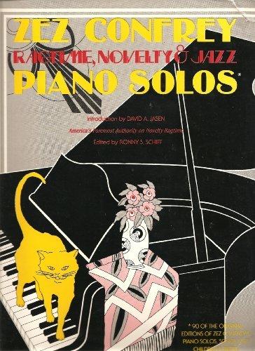 Zez Confrey -- Ragtime, Novelty & Jazz: Confrey, Zez