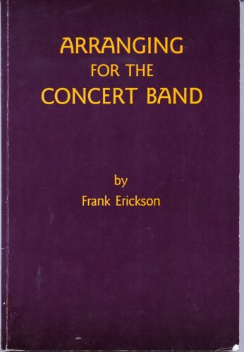 9780910957052: Arranging for the Concert Band (Textbook) SB01029