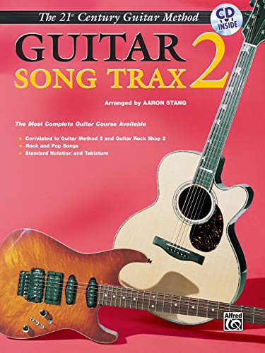 9780910957526: Guitar Song Trax 2 (Belwin's 21st Century Guitar Library)
