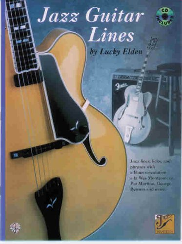 Jazz Guitar Lines: Jazz Lines, Licks, and: Lucky Elden