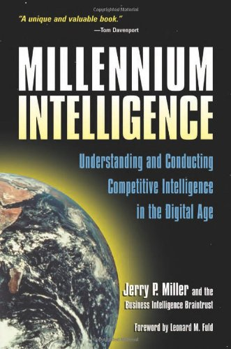 9780910965286: Millennium Intelligence: Understanding and Conducting Competitive Intelligence in the Digital Age