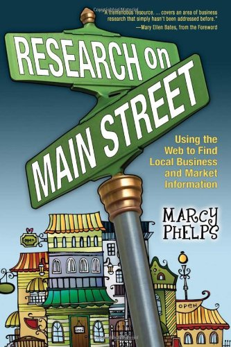 9780910965880: Research on Main Street: Using the Web to Find Local Business and Market Information
