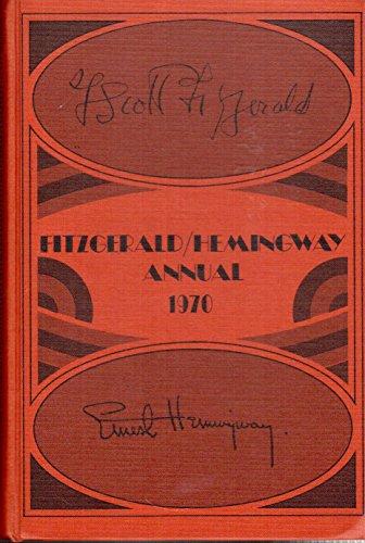9780910972031: Fitzgerald Hemingway Annual 1970