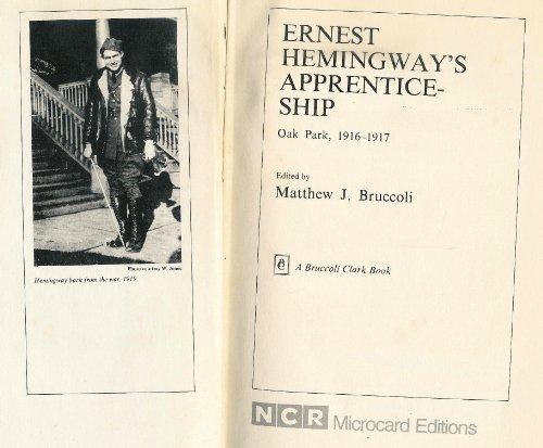Ernest Hemingway's Apprenticeship: Ernest Hemingway, Matthew