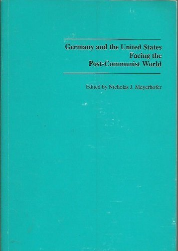 Germany and the United States facing the Post-Communist world