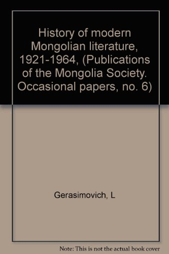 History of modern Mongolian literature, 1921-1964, (Publications: Gerasimovich, L.