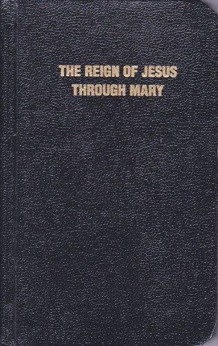 9780910984034: Reign of Jesus Thru Mary