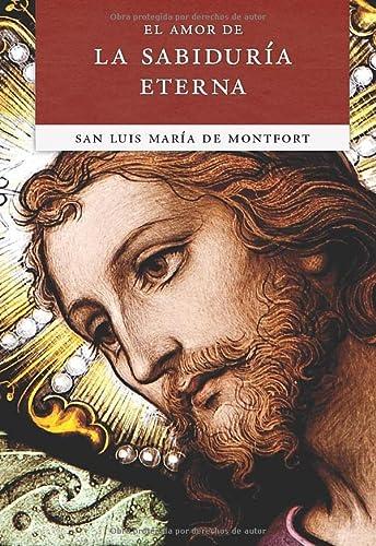 9780910984195: El Amor de la Sabiduría Eterna (Spanish Edition)