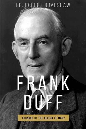 9780910984263: Frank Duff: Founder of the Legion of Mary