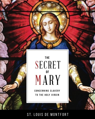 9780910984386: The Secret of Mary: Concerning Slavery to the Holy Virgin