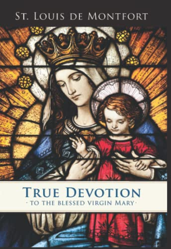 9780910984508: True Devotion to the Blessed Virgin