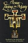 9780910984584: Jesus Living in Mary: Handbook of the Spirituality of St. Louis Marie de Montfort