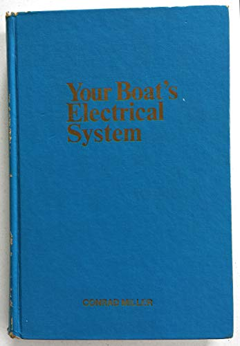 9780910990172: Your Boat's Electrical System. (Motor boating & sailing guide series)