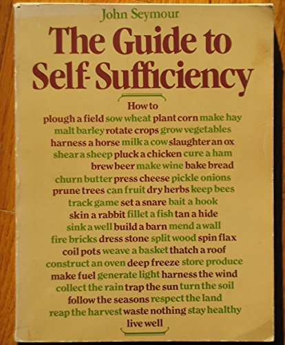The Guide to Self-Sufficiency.
