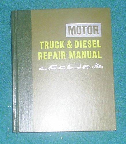 9780910992299: Motor Truck & Diesel Repair Manual: 27th Edition
