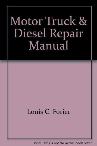 9780910992480: Motor Truck & Diesel Repair Manual