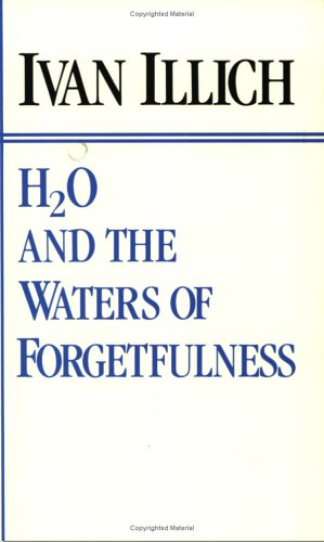 9780911005066: H2O and the Waters of Forgetfulness: Reflections on the Historicity of Stuff