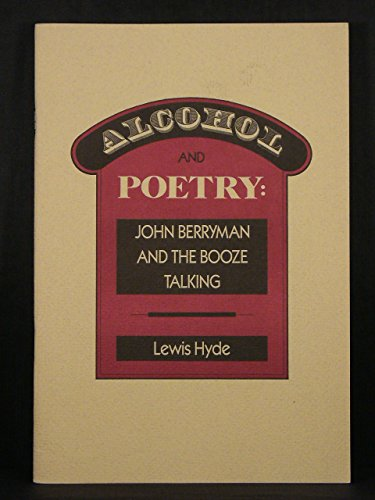 9780911005103: Alcohol and Poetry: John Berryman and the Booze Talking
