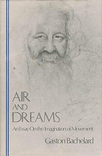 9780911005110: Air and Dreams: An Essay on the Imagination of Movement (Bacheland Translation Series)